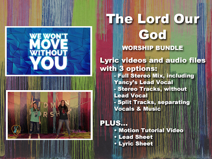 THE LORD OUR GOD WORSHIP BUNDLE